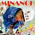 Minanoh : La Diagonale Des Fous | CD  |  FR