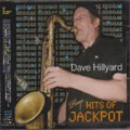 Dave Hillyard : Plays Hits Of Jackpot | CD  |  Oldies / Classics