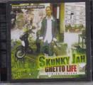 Skunky Jah : Ghetto Life | CD  |  FR