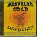 Acapulco Gold : Latin Ska Party | CD  |  Ska / Rocksteady / Revive