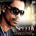 Speedy : Gangsta Cry | CD  |  FR