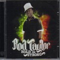 Rod Taylor : Hold On Strong | CD  |  Dancehall / Nu-roots