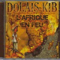 Dolais Kib : L'afrique En Feu | CD  |  FR