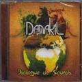Danakil : Dialogue De Sourds | CD  |  FR