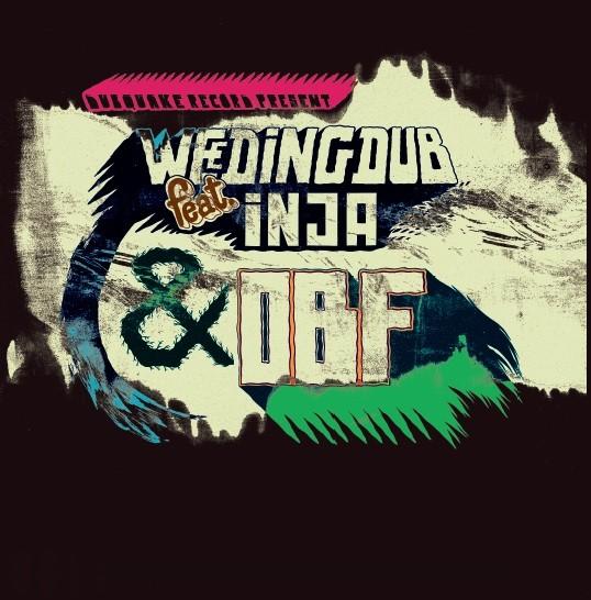 Weeding Dub Feat Inja & Obf : Judgment