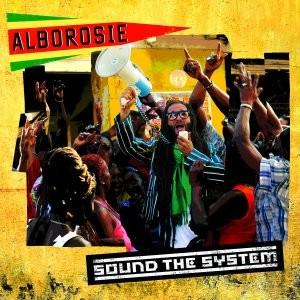 Alborosie : Sound The System | LP / 33T  |  Dancehall / Nu-roots