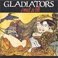 Gladiators : Sweet So Still | LP / 33T  |  Oldies / Classics