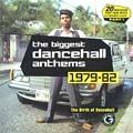 Various : The Biggest Dancehall Anthems Vol 1 1979-82 | LP / 33T  |  Dancehall / Nu-roots