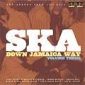 Various : Ska Down Jamaica Way Vol.3   LP / 33T     Oldies / Classics