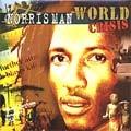 Norris Man : World Crisis | LP / 33T  |  Dancehall / Nu-roots