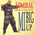Admiral Bailey : Mi Big Up   LP / 33T     Dancehall / Nu-roots