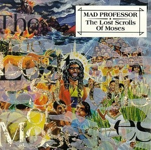 Mad Professor : The Lost Scrolls Of Moses | LP / 33T  |  UK