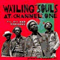 Wailing Souls : At Channel One 7, 12 Inch And Versions   LP / 33T     Oldies / Classics