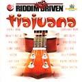 Various : Tiajuana   LP / 33T     One Riddim