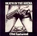 Clint Eastwood : Death In The Arena | LP / 33T  |  Oldies / Classics