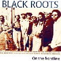 Black Roots : On The Frontline | LP / 33T  |  Oldies / Classics