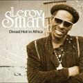 Leroy Smart : Dread Hot In Africa | LP / 33T  |  Oldies / Classics