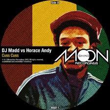 Horace Andy Vs Dj Mad : Cuss Cuss | Maxi / 10inch / 12inch  |  Jungle / Dubstep
