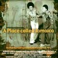 Various : A Place Called Jamaica | LP / 33T  |  Oldies / Classics