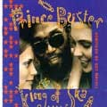 Prince Buster : King Of Ska | LP / 33T  |  Oldies / Classics