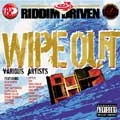 Various : Wipe Out   LP / 33T     One Riddim