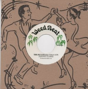 Johnny Clarke : The Ruler ( Aka Cold I Up ) | Single / 7inch / 45T  |  Oldies / Classics