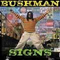 Bushman : Signs | LP / 33T  |  Dancehall / Nu-roots