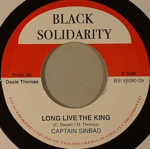 Captain Sinbad : Long Live The King | Single / 7inch / 45T  |  Oldies / Classics