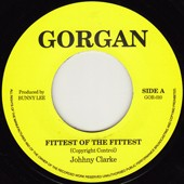 Johnny Clarke : Fittest Of The Fittest | Single / 7inch / 45T  |  Oldies / Classics