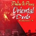 Mafia & Fluxy : Oriental Dub Volume 3 | LP / 33T  |  Dub