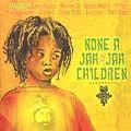 Various : None A Jah Jah Children   LP / 33T     One Riddim