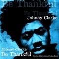 Johnny Clarke : Be Thankful | LP / 33T  |  Oldies / Classics