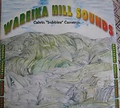 Calvin Bubble Cameron : Wareika Hill Sounds   LP / 33T     Oldies / Classics