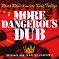Roots Radicts Meets King Tubby's : More Dangerous Dub   LP / 33T     Dub