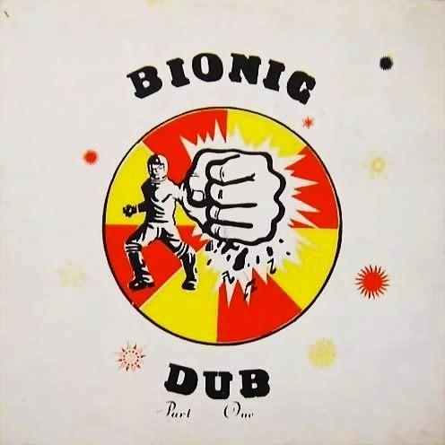Various Artistes : Bionic Dub   LP / 33T     Dub