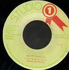 Lone Ranger : Natty Chalwa   Single / 7inch / 45T     Oldies / Classics