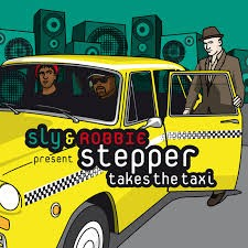 Sly & Robbie : Stepper Takes The Taxi   CD     Dub