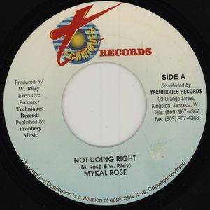 Michael Rose : Not Doing Right | Single / 7inch / 45T  |  Dancehall / Nu-roots
