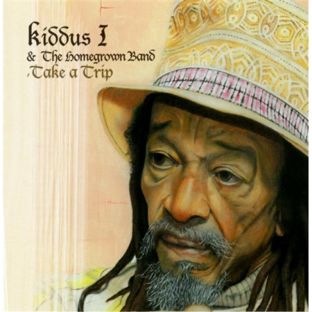 Kiddus I & The Homegrown Band : Take A Trip | CD  |  Dancehall / Nu-roots