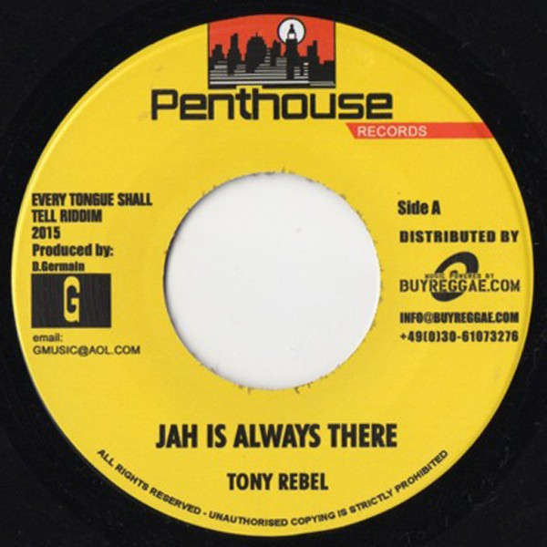 Tony Rebel : Jah Is Always There | Single / 7inch / 45T  |  Dancehall / Nu-roots