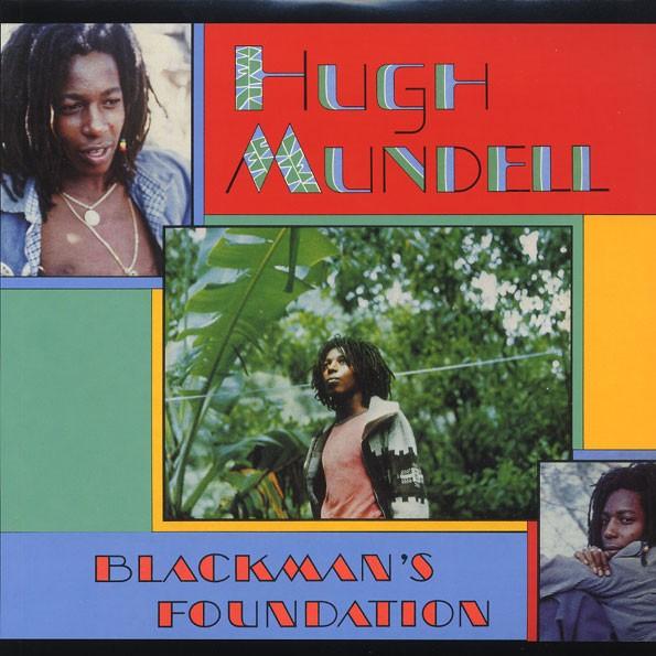 Hugh Mundell : Blackman's Foundation