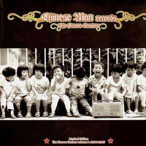 Chinese Man : The Groove Sessions Vol. 1 , 2004 - 2007 | CD  |  Mash Ups / Remixs