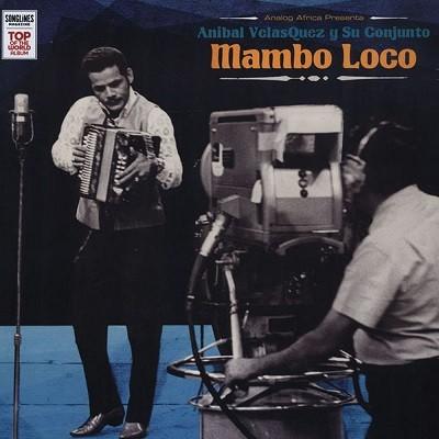 Anibal Velasquez : Mambo Loco