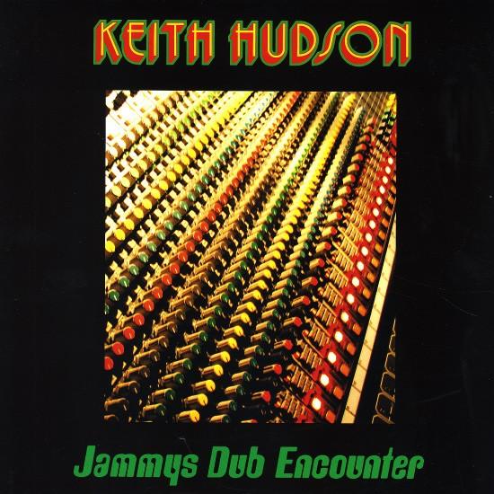 Keith Hudson : Jammys Dub Encounter | LP / 33T  |  Oldies / Classics