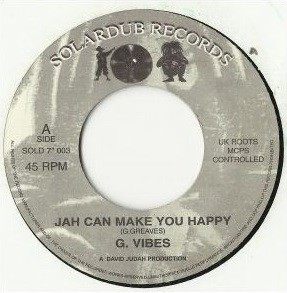 G. Vibes : Jah Can Make You Happy   Single / 7inch / 45T     UK