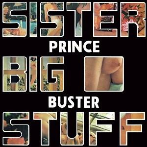 Prince Buster : Sister Big Stuff | LP / 33T  |  Oldies / Classics