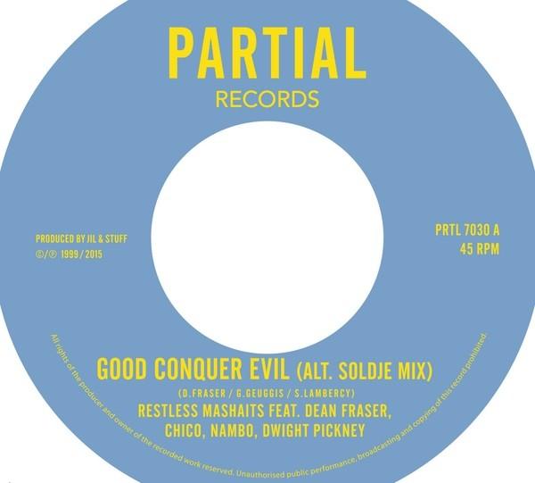 Restless Mashaits : Good Conquer Evil ( Alt. Soldje Mix )   Single / 7inch / 45T     UK