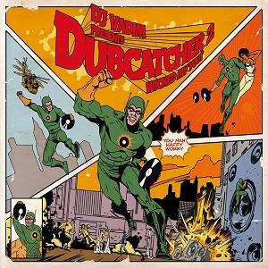 Dj Vadim : Dub Catcher 2 Wicked My Yout