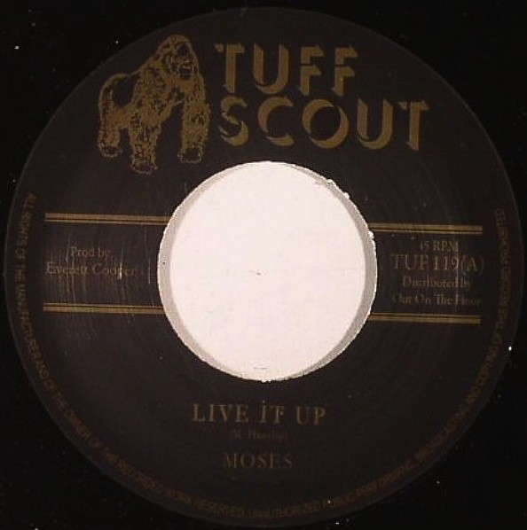 Moses : live it up | Single / 7inch / 45T  |  Dancehall / Nu-roots