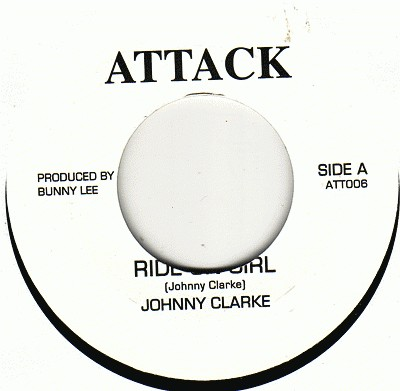 Johnny Clarke : Ride On Girl | Single / 7inch / 45T  |  Oldies / Classics